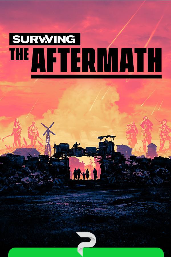 Surviving The Aftermath v. 1.15.0.9103 Portable скачать
